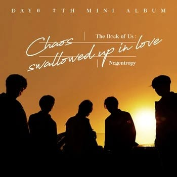 """DAY6 """"The Book of Us : Negentropy - Chaos Swallowed Up in Love"""""""